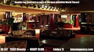 ID-147(01) Luxury Night Club in Italy offers job as Club Hostess (Figuranti di Sala) see details...