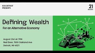 Defining Wealth for an Alternative Economy
