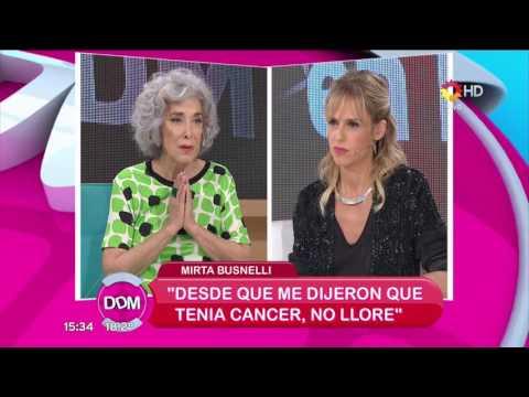 Mirta Busnelli: Dije bueno, tengo cáncer, morir nos vamos a morir todos y eso me alivió