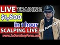 LIVE TRADING $1600 IN 1Hour SCALPING LIVE - So Darn Easy Forex™