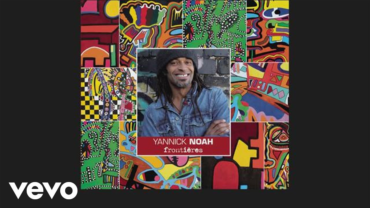 yannick-noah-il-est-tard-maintenant-audio-yannicknoahvevo