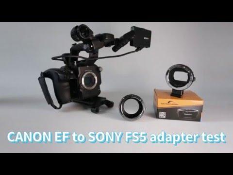 Sony FS5 adapter for canon lenses test