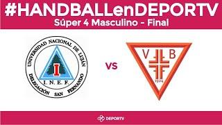 HANDBALLenDEPORTV   Super 4 Masculino   LA F NAL SAG Villa Ballester Vs UNLu
