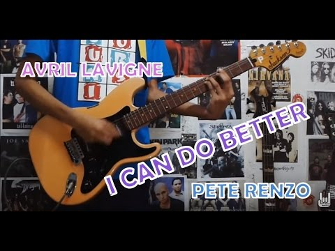I Can Do Better - Avril Lavigne(Guitar Cover)with Chords and Tab ...