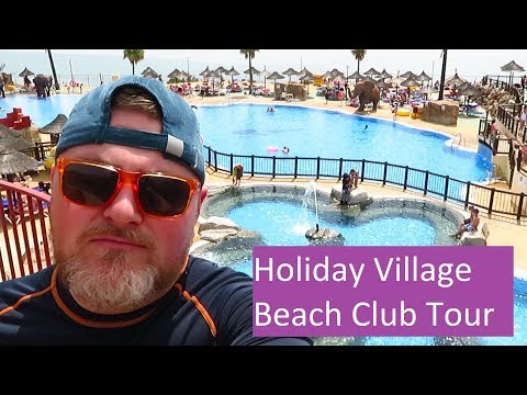 Holiday Village Costa Del Sol  Beach Club - Tour