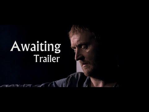 Awaiting  2015  Starring Tony Curran
