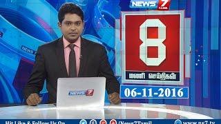 News @ 8 PM   News7 Tamil   06/11/2016