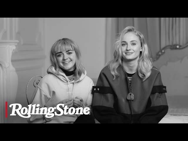 Maisie Williams and Sophie Turner discuss the Game of