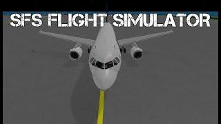 A Day In SFS Flight Simulator [ROBLOX]