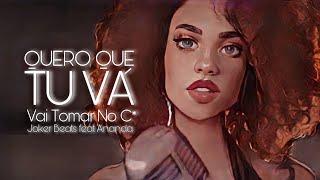 Quero Que Tu Vá - Joker Beat's Feat.  Ananda