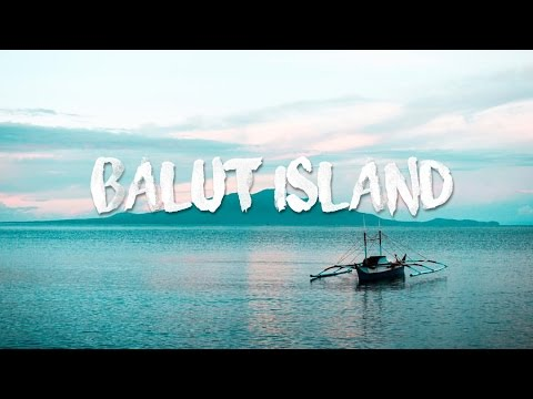 Balut Island - Philippines 2017 (Sony a6000)