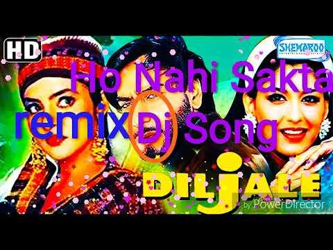 डबल आवाज mix DJ Ho Nahi Sakta full speed DJ Song