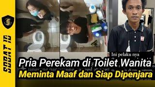 VIRAL!! Pria Perekam Wanita Di Toilet, Meminta Maaf Dan Siap Dipenjarakan Setelah Aksinya Ketahuan