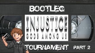 Injustice: Gods Among Us (PS3) Bootleg Tournament Pt2