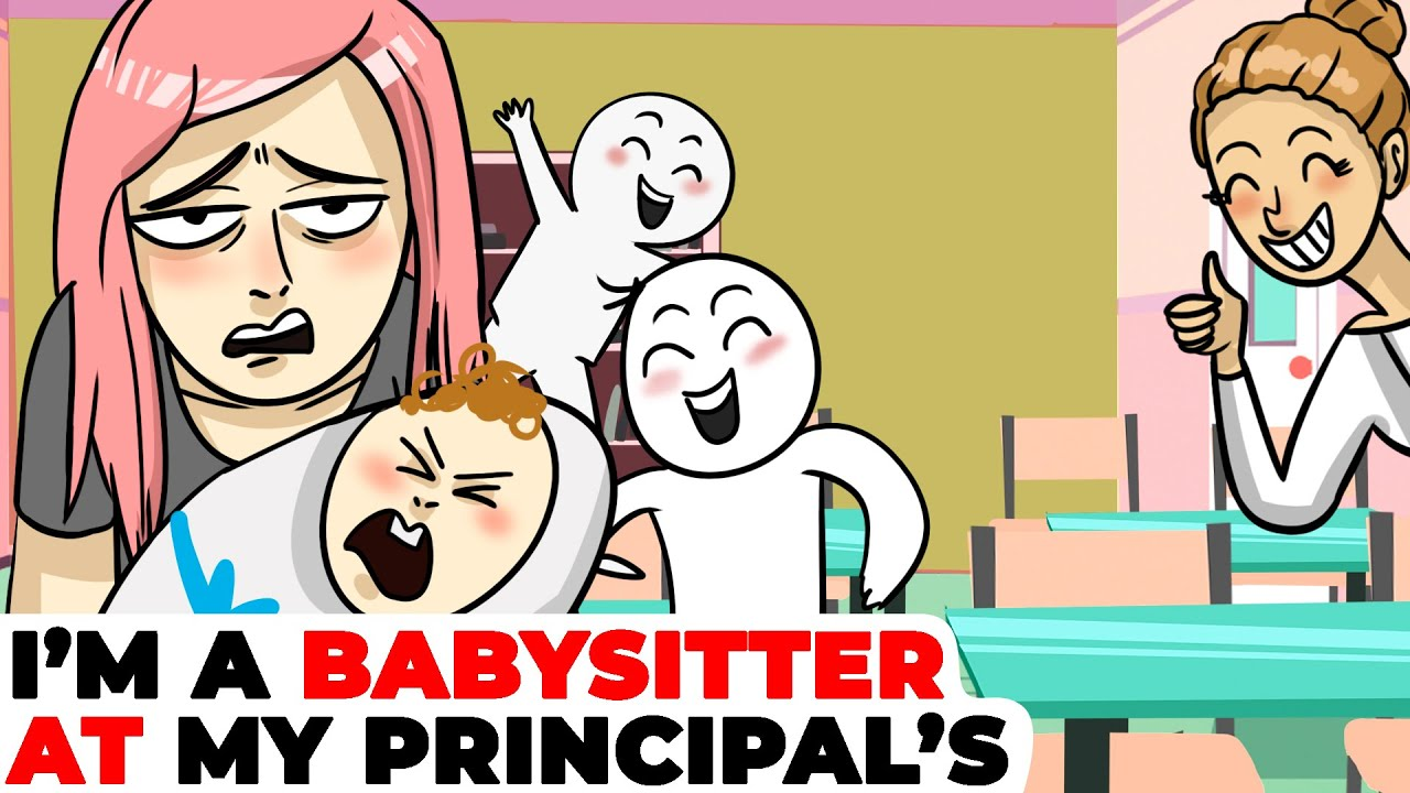 I'm Working as a Babysitter at Our School Principal's House | Animated Story