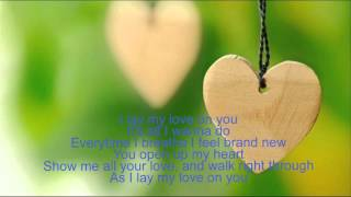 Listening English song - I Lay My Love On You  (Cover)