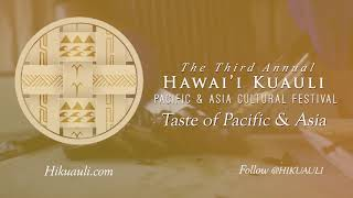 The 3rd Annual Hawai'i Kuauli Taste of Pacific & Asia