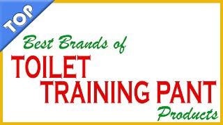 Best Brands of Toilet Training Pants