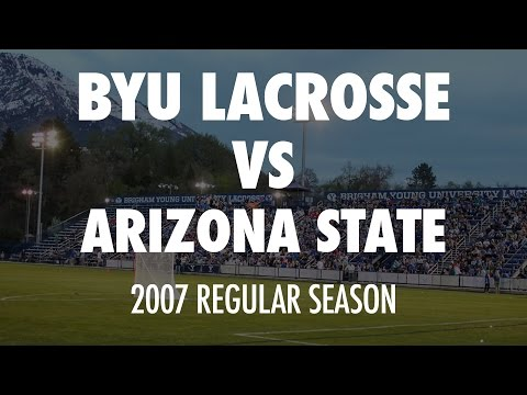 2007 - BYU Lacrosse vs Arizona State