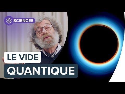 Vide quantique : qu'est-ce que c'est ?   Interview de Claude Aslangul   Futura