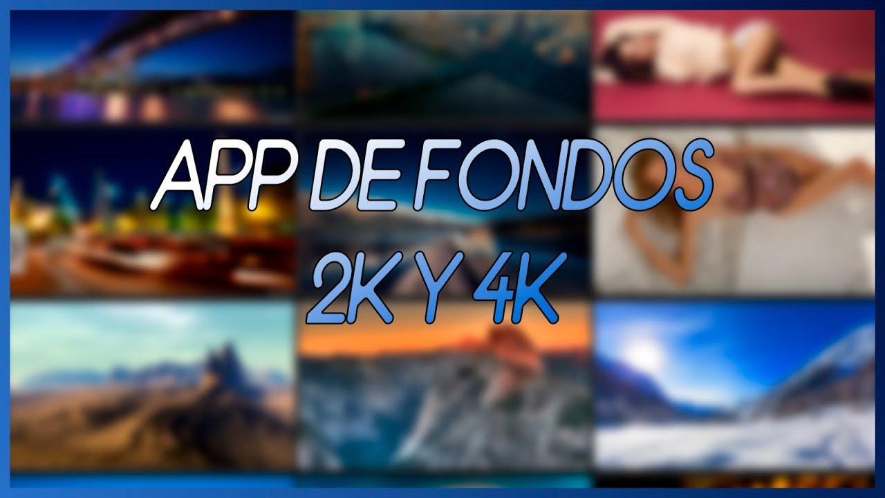 Mejores fondos 2k y 4k para tu android youtube for Mejores fondos de pantalla para android