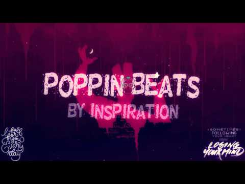 Popping Beats Remix 2018 By #Inspiration #5