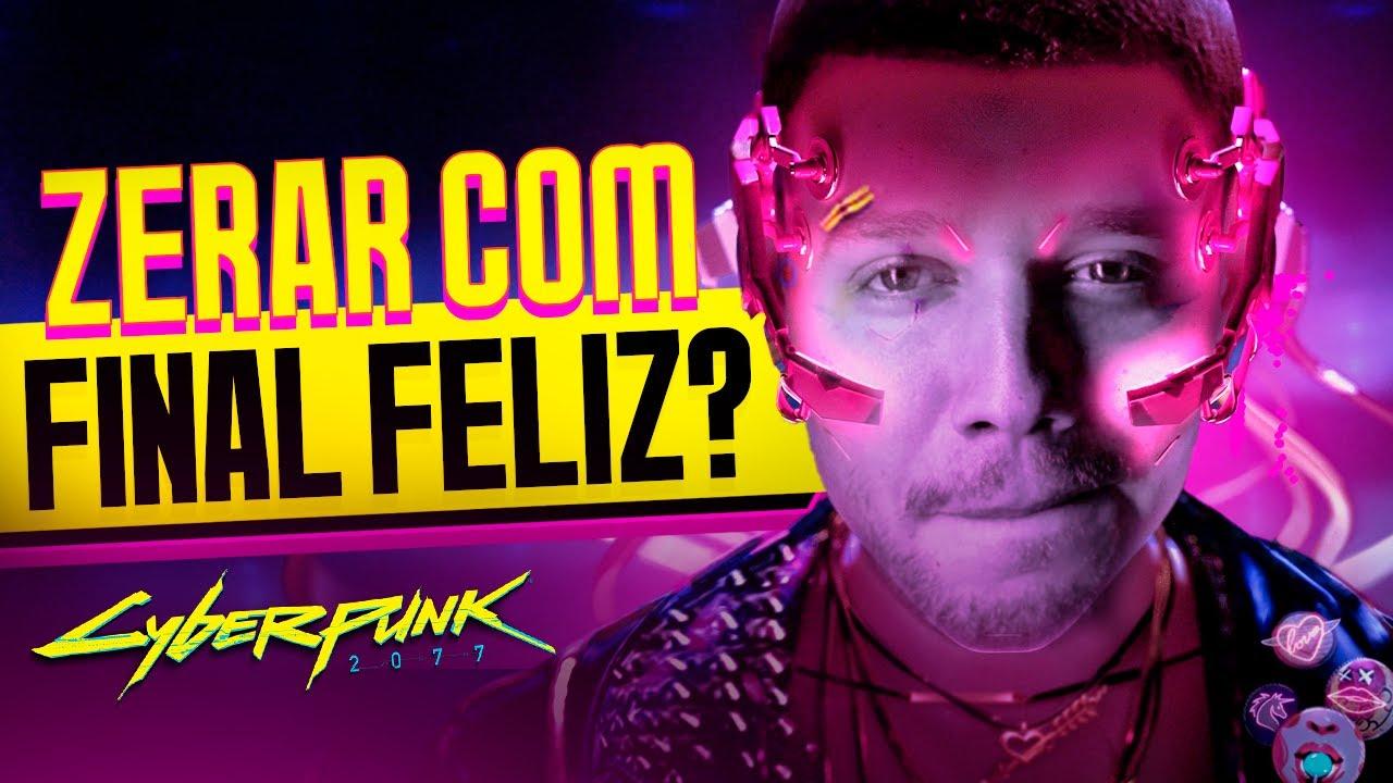 EM BUSCA DO FINAL FELIZ NO CYBERPUNK!