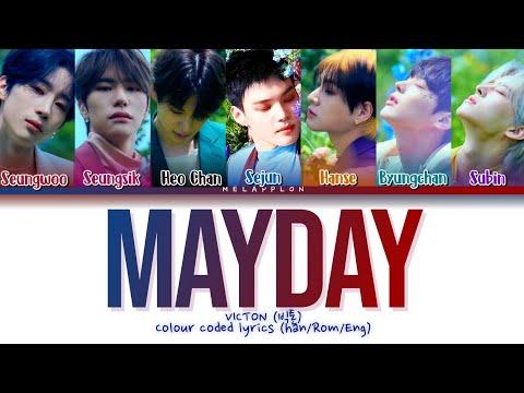 VICTON (빅톤) MAYDAY colour coded Lyrics (Han/ Rom/ Eng)