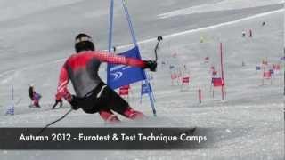 SKI TECHNIQUE - RACE TRAINING CAMPS - SUMMER & AUTUMN 2012 - EUROTEST, TEST TECHNIQUE