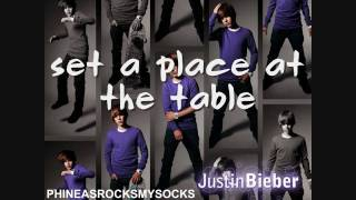 Download Set a Place at Your Table - Justin Bieber - Lyrics