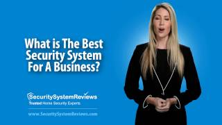 What's The Best Security System For A Business?
