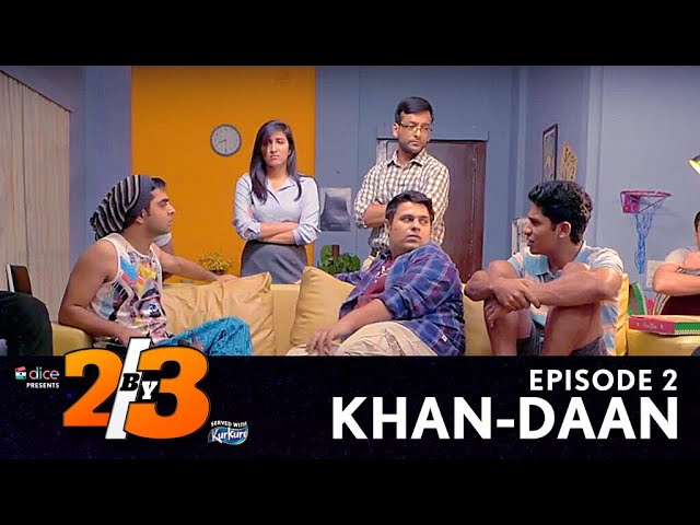 Dice Media | 2by3 | Comedy Web Series | S01E02 - Khan-Daan