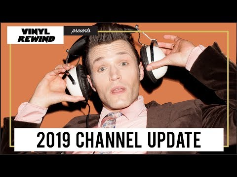 2019 Channel Update | Vinyl Rewind