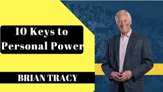 Personal Power The 10 Keys To Building Your Personal Success | BRIAN TRACY  #3