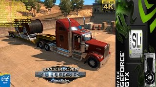 American Truck Simulator Max Settings 4K | GTX 1080 SLI | HB Bridge | i7 5960X 4.5GHz