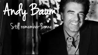 Andy Baum - Still remember Yvonne (Lyrics)