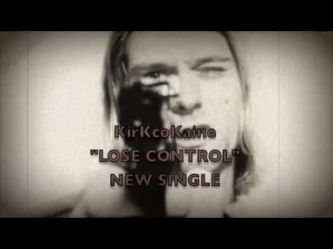 KirKcoKaine KirK coKaine LOSE CONTROL SMRSOUND MUSIC VIDEO