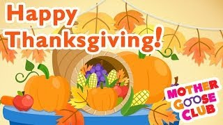 Thanksgiving Day - Holiday Songs - Mother Goose Club Thanksgiving Song thumbnail