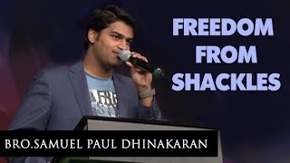 Freedom From Shackles (English -Telugu) | Samuel Dhinakaran