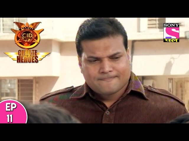 CID  Chhote Heroes - ?? ?? ?? ???? ????? -  Episode 11 - 15th July, 2017
