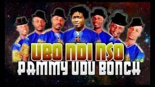 Pammy Udubonch Ubo Ndi Nso Latest 2017 Nigerian Highlife Music
