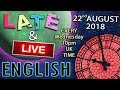 LIVE ENGLISH LISTENING - 22nd August 2018 - Late and Live lesson - Mr Duncan & Mr Steve
