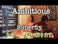 Ambitious/Superfly(cover)「わたし、定時で帰ります。」主題歌