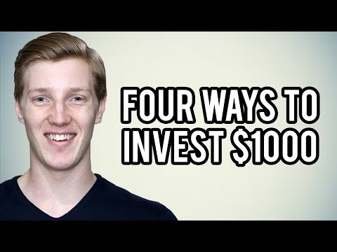 Four Ways To Invest $1000