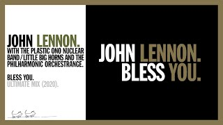 BLESS YOU. John Lennon w The Plastic Ono Nuclear Band/Little Big Horns & Philharmonic Orchestrange YouTube Videos