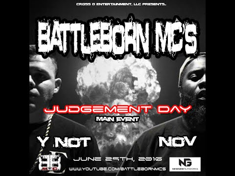 BATTLEBORN MC's - Judgement Day - (MAIN EVENT) Y Not vs Nov