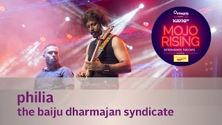 Philia - The Baiju Dharmajan Syndicate - Live at Kappa TV Mojo Rising