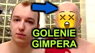 GIMPER GOLI SIĘ NA ŁYSO [SZOK]