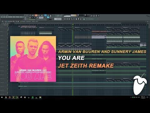 Armin van Buuren and Sunnery James & Ryan Marciano - You Are (FL Studio Remake + FLP)