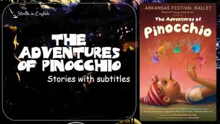 The Adventures of Pinocchio by Carlo Collodi - Subtitles - Full Audiobooks | Stories in English